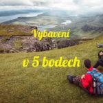 Jak vybrat outdoorové vybavení v 5 bodech