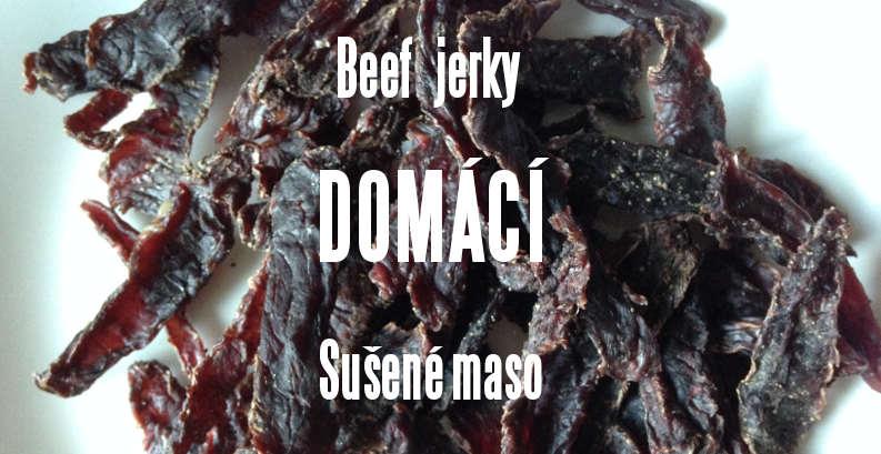Recept: Beef jerky – domácí sušené maso